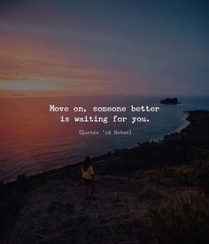 Move on someone better is waiting for you. via (http://ift.tt/2Dlet2m)