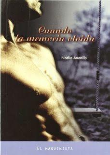 LecturAdictiva: Cuando la memoria olvida, Noelia Amarillo