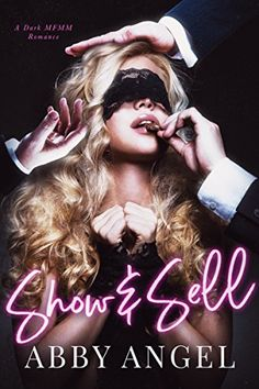 Show & Sell: A Dark MFMM Romance - Three billionaire brothers.Refusing to share.One innocent woman.Selling herself on a dare.Baby...you're bought and paid for now...We see you. Sweet Aurora.Swaying your hips as you walk - acting so innocent. So pure.All we want is you.You know you want it too.We're going to shower you wi...