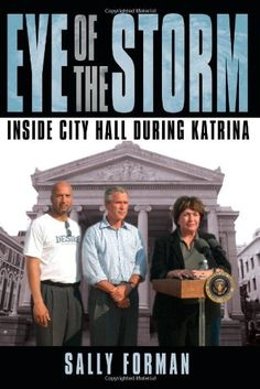 Eye of the Storm: Inside City Hall During Katrina by Sally Forman http://www.amazon.com/dp/1434329976/ref=cm_sw_r_pi_dp_7ji4vb0W2JF4Z