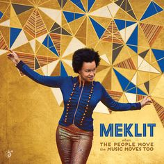 Meklit's new album – When The People Move, The Music Moves Too – come out today John Legend, Move Music, Musica Online, Birthday Songs, Songs 2017, Cool Things To Buy, Stuff To Buy, Album, People
