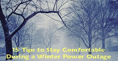 Yes, winter is coming. And with winter comes the wind, the snow, the ice and the extreme cold. And, more likely than not, winter will also bring the occasional power outage. Have you asked yourself what you would do if the power went out for a day or two or for even a week? What would you do? Could you fend for yourself? Could you keep yourself warm in the winter and cool in the summer? What about food? Would your refrigerated and frozen items spoil? And yikes! What would you do about money…