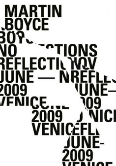 bakmaya değer. #white #+ #black #venice #exhibition #typeface #poster #and #scotland #broken