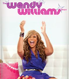 """The Wendy Williams show; People can call her ratchet, loud and over the top...but I love Wendy and I love her story. She has been busting her behind through radio for years and hs battled everything from being black-balled in the industry to drug addiction....and she made it through...so """"How u Doin"""""""