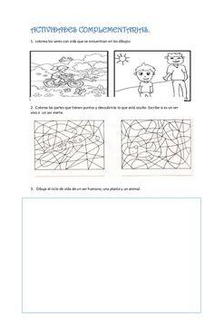 ACTIVIDADES COMPLEMENTARIAS.1. colorea los seres con vida que se encuentran en los dibujos2. Colorea las partes que tienen... Pablo Neruda, Fun Activities, Life Cycles, Degree Of A Polynomial, Kids