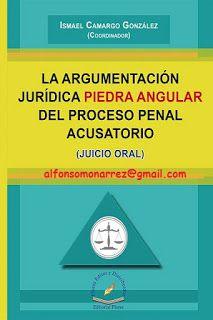 LIBROS EN DERECHO: LA ARGUMENTACIÓN JURÍDICA PIEDRA ANGULAR DEL PROCE...