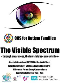 #Autism Exhibition, Millenium Forum, Derry, April 2nd #WAAD