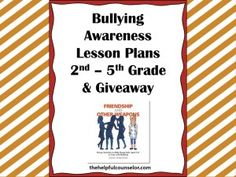 Bullying Prevention Awareness Lessons and a Giveaway. Giveaway ends 11/1/13 #bullying