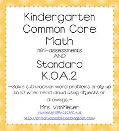 "FREE MATH LESSON - ""Common Core - Math Mini-Assessments - - Go to The Best of Teacher Entrepreneurs for this and hundreds of free lessons. Fun Classroom Activities, Kindergarten Fun, Preschool Math, Math Classroom, Teaching Math, Teaching Ideas, Classroom Ideas, Preschool Ideas, Math Games"