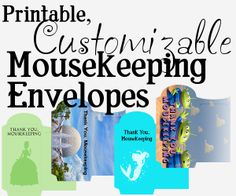 Printable, customizable (and cute!) Mousekeeping money envelopes - 12 designs right now and I'm taking requests to add more | disney world