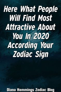 Jane Pullman Explains About Here What People Will Find Most Attractive About You In 2020 According Your Zodiac Sign Zodiac Love Compatibility, Aries Astrology, Zodiac Signs Dates, Zodiac Signs Aquarius, Zodiac Sign Facts, New Zodiac, Zodiac Mind, Zodiac Love Matches, Zodiac Signs Months