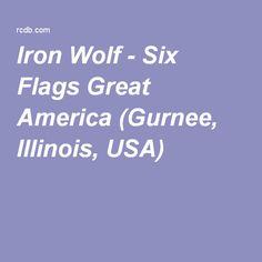 Iron Wolf - Six Flags Great America (Gurnee, Illinois, USA)