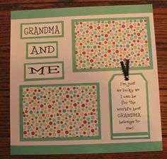1 Premade, handmade, 12 X 12 GRANDMA AND ME scrapbook page (BABY)