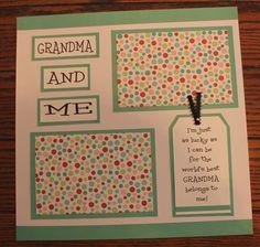 1 Premade, handmade, 12 X 12 GRANDMA AND ME scrapbook page (BABY)