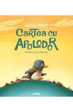 Calatoreste in lumea intreaga si imparte aventura calatoriei cu Apolodor - un pinguin din Labrador - care canta in corul circului - era tenor. Intr-o zi, dorul de fratii lui din Labrador l-a facut sa porneasca intr-o calatorie lunga si plina de peripetii, din Targul Mosilor tocmai pana in Labrador. Bucura-te de povestea in versuri si de minunatele ilustratii care se impletesc cu firul intamplarilor. Books To Read, Labrador, Reading, Movies, Movie Posters, Baby, Films, Film Poster, Labradors