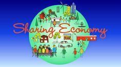 NUOVE REALTA ' & NUOVI ORIZZONTI: SHARING ECONOMY