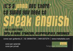 idiom: it's a jungle out there, corsi di inglese per aziende in italia, corsi di inglese a milano