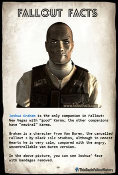 "Joshua Graham is the only companion in Fallout: New Vegas with ""good"" Kama; the other companions have ""neutral"" Karma. Graham is a character from Van Buren, the cancelled Fallout 3 by Black Isle Studios, although in Honest Hearts he is very calm, compared Fallout Tips, Fallout Lore, Fallout Facts, Fallout Funny, Joshua Graham, Vault Dweller, Fallout Cosplay, Bethesda Games, World On Fire"