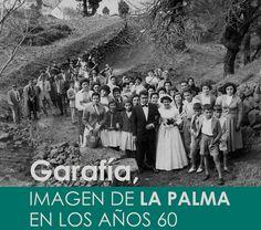 """La muestra de fotografía """"Garafía, imagen de La Palma en los años 60″  nos muestra imágenes que nos ayudan a comprender la realidad cotidiana de este  municipio #laPalma #canarias"""