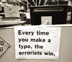 Every Time You Make A Typo...  (via FunnySigns.net)