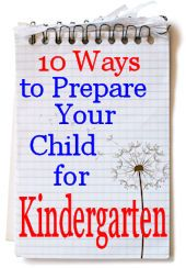 10 Ways to Prepare Your Child for Kindergarten: school readiness tips.  Meep, less than a month to go!