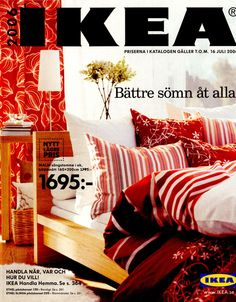 """Better sleep for everyone"" IKEA 2006 Malm, Catalogue Ikea, Ikea I, Catalog Cover, Furniture Manufacturers, Ikea Hacks, Industrial Furniture, House Rooms, Decoration"