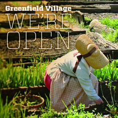 It's time for another season in Greenfield Village!