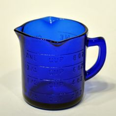 cobalt measuring cup   I love Cobalt blue glass but I have a lot.  I'd be selective in what I'd still add.