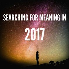 2017 is the year for looking inward to discover what I need to do to bring more happiness into my life.