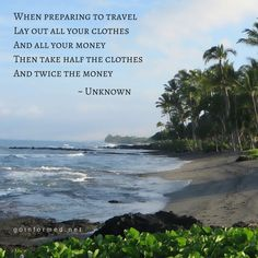 So true. Now this is real travel advice! #travelquote