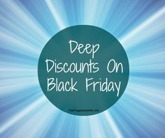Deep Discounts on Black Friday - Find out what to expect this year!! #balck friday #deals #sale #discounts thefrugalnavywife.com