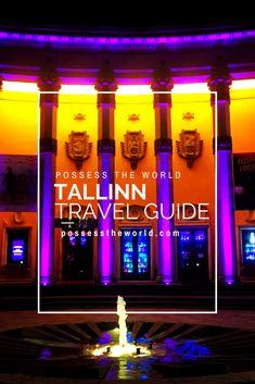 Your essential Travel Guide for enjoying a fun filled week in Tallinn, Estonia