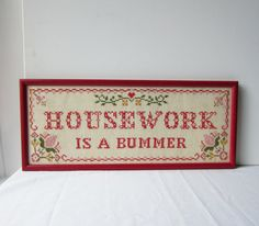 Vintage Housework Is A Bummer Cross Stitch by TheeLetterQ on Etsy, $38.00
