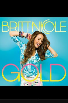 Britt Nicole... she is an amazing person and artist! She is probably one of my favorite singers ever!