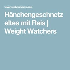 Hänchengeschnetzeltes mit Reis | Weight Watchers