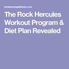 The Rock Hercules Workout Program & Diet Plan Revealed
