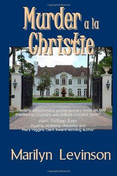 Free Kindle Book - [Mystery & Thriller & Suspense][Free] Murder a la Christie Mystery Novels, Mystery Series, Mystery Thriller, Best Mysteries, Cozy Mysteries, Sisters In Crime, Then There Were None, Mary Higgins Clark, Agatha Christie
