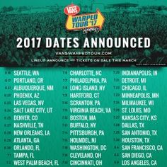 Warped Tour 2017 Dates Announced!!! <<< No Maryland dates either, I'm crying<<<OREGON IS SECOND SHOW FUCK YEAH FAMMMM