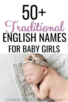 Are you looking for a traditional name for your baby girl? These classic English names for girls will help you find the perfect baby name for your little English rose. #names #babynames #girlnames #Englishnames #baby Pretty Girls Names, Unique Girl Names, Cute Baby Names, English Baby Girl Names, English Girls, Victorian Girl Names, Old Fashion Girl Names, Traditional Girl Names, English