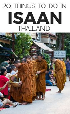 20 Things To Do In Isaan. The monks only eat two meals per day breakfast and lunch and whatever they are given must last them for their meals. Thailand Travel, Asia Travel, Travel Guides, Travel Tips, Travel Packing, Stuff To Do, Things To Do, Northern Thailand, Domestic Flights