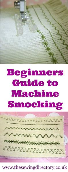Smocking with your sewing machine - a beginner's guide to the technique and stitches.