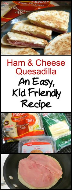 Ham and Cheese Quesadilla: A quick recipe that's kid friendly! I love making this for a quick lunch. Get creative with it too! Toddler Lunches, Easy Kids Lunches, Easy Toddler Meals, Summer Lunches, Kid Lunches, School Lunches, Toddler Food, Toddler Lunch Recipes, Lunch Snacks