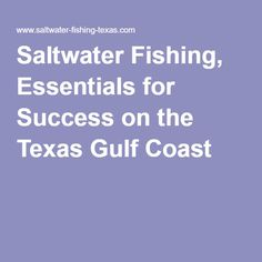 1000 images about fishing on pinterest catfish rigs for Texas gulf coast fishing