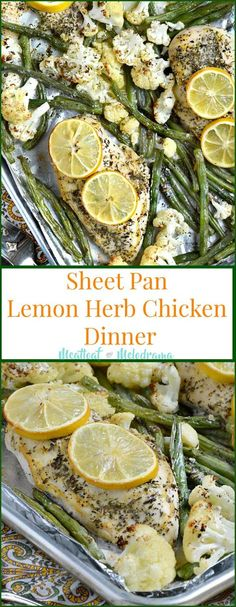 Sheet Pan Lemon Herb Chicken Dinner - A healthy quick and easy meal that's gluten free, low carb and takes just 20 minutes to make! Meatloaf and Melodrama