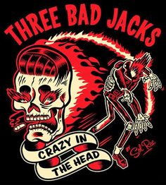 Sol Rac: Three Bad Jacks • Crazy in the Head