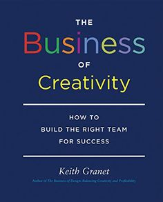 Download The Business of Creativity by Keith Granet - BookBub