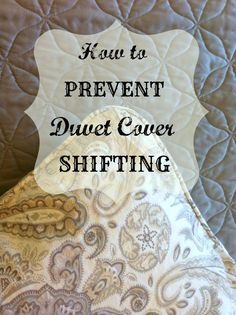 How To Prevent Duvet Cover Shifting