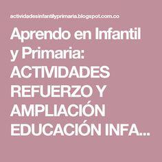 Aprendo en Infantil y Primaria: ACTIVIDADES REFUERZO Y AMPLIACIÓN EDUCACIÓN INFANTIL