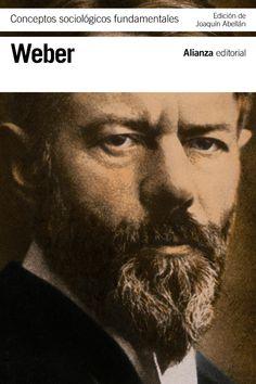 Conceptos sociológicos fundamentales / Max Weber ; edición y traducción de Joaquín Abellán