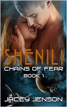 Shenili: Chains of Fear, Book 1